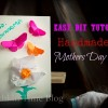 Easy DIY Tutorial: Handmade Mothers Day Card