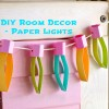 DIY Kids Room Decor - Paper Lights